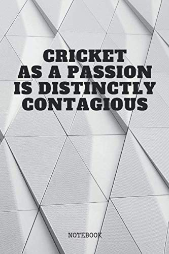 Notebook: Cricket Sport Training Quote / Saying Cricket Coach Planner / Organizer / Lined Notebook (6