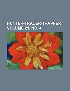 Hunter-Trader-Trapper Volume 21, No. 4
