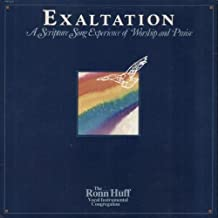 Exaltation: A Scripture Song Experience of Worship and Praise
