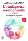 L'intelligence émotionnelle I, II