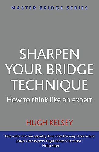 Sharpen Your Bridge Technique (English Edition)の詳細を見る