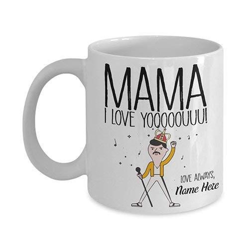 Taza personalizada del día de la madre Regalo del día de la madre Taza personalizada Taza de Freddie Mercury Mama Queen Bohemian Rhapsody Regalo para madres Regalo para mamá Taza divertida 11 oz