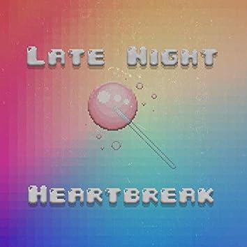 Late Night Heartbreak
