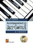Accompagnamenti & assoli jazz & swing al pianoforte - 1 Libro + 1 CD
