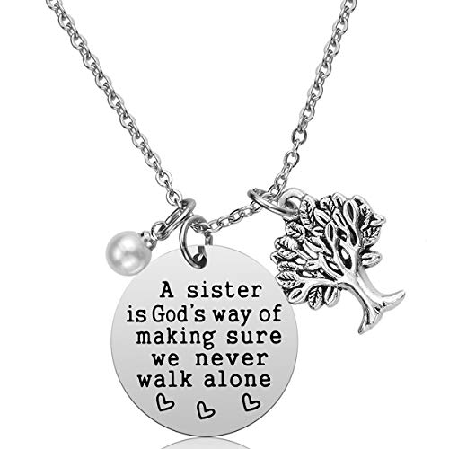 Sister Necklace Sister Gifts - A Sister is God's Way of Making Sure We Never Walk Alone Sister Gifts from Sister