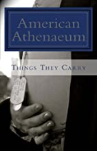 Things They Carry: American Athenaeum