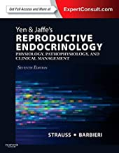 Yen & Jaffe's Reproductive Endocrinology: Physiology, Pathophysiology, and Clinical Management (Expert Consult - Online and Print)