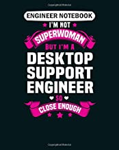 Engineer Notebook: desktop support engineer College Ruled - 50 sheets, 100 pages - 8 x 10 inches