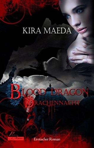 Blood Dragon 1: Drachennacht: Erotischer Roman