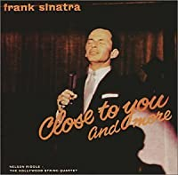 Close to You & and More by Frank Sinatra (2002-01-08)