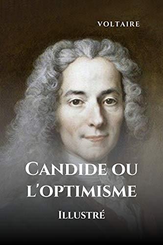 Candide ou l\'optimisme - Illustré (French Edition)