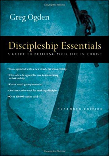 [By Greg Ogden ] Discipleship Essentials: A Guide to Building Your Life in Christ (Paperback)【2018】by Greg Ogden (Author) (Paperback)