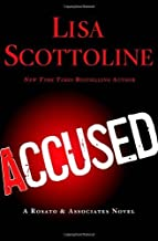 Accused: A Rosato & DiNunzio Novel by Lisa Scottoline (2013-10-29)