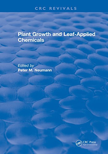 Plant Growth and Leaf-Applied Chemicals (English Edition)