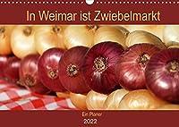 """In Weimar ist Zwiebelmarkt (Wandkalender 2022 DIN A3 quer): Der """"Viehe- und Zippelmarkt"""" in Weimar - Thueringens groesstes und aeltestes Volksfest (Geburtstagskalender, 14 Seiten )"""
