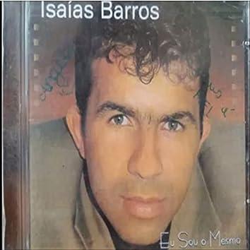 Isaías Barros - Eu Sou o Mesmo