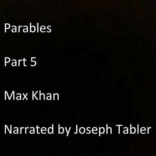 Parables: Part 5 audiobook cover art