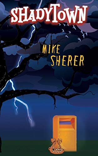 Book: Shadytown by Mike Sherer