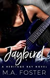 Jaybird (Heritage Bay Series Book 1)