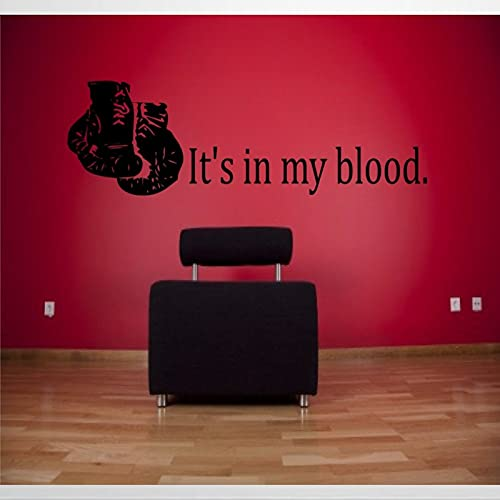 Wandaufkleber, Motiv: It's in My Blood Boxing, Sport, Boxhandschuhe, Kampf-Aufkleber, für Gewicht-Raum, entfernbarer Aufkleber