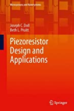 Piezoresistor Design and Applications (Microsystems and Nanosystems)