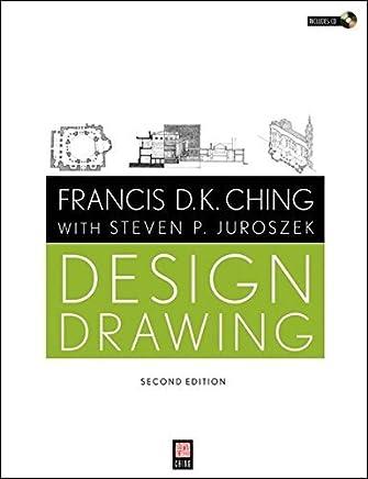 Design Drawing by Francis D. K. Ching Steven P. Juroszek(2010-12-14)