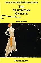 The Yesteryear Gazette: Volume One