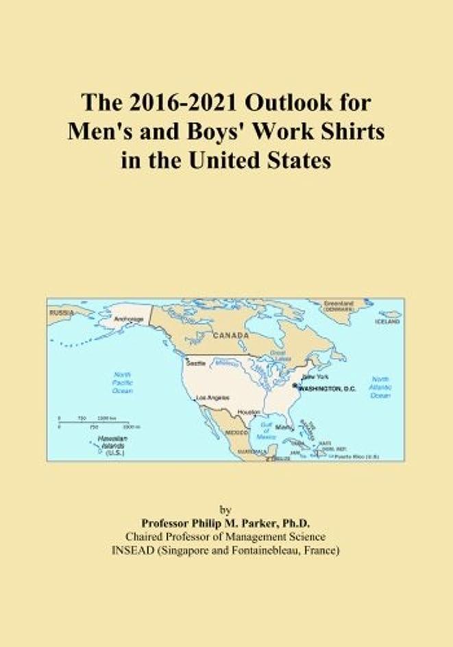 レキシコン地下室劇作家The 2016-2021 Outlook for Men's and Boys' Work Shirts in the United States