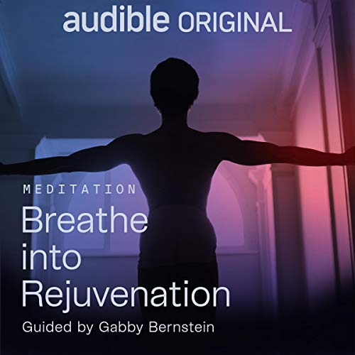 Breathe into Rejuvenation audiobook cover art