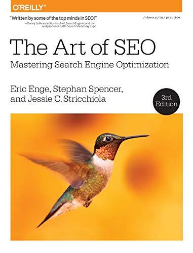 Enge, E: The Art of SEO 3e: Mastering Search Engine Optimization