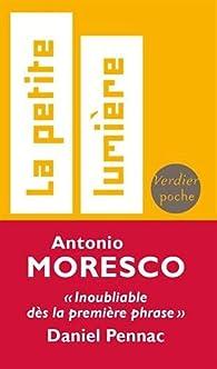 La petite lumière par Moresco