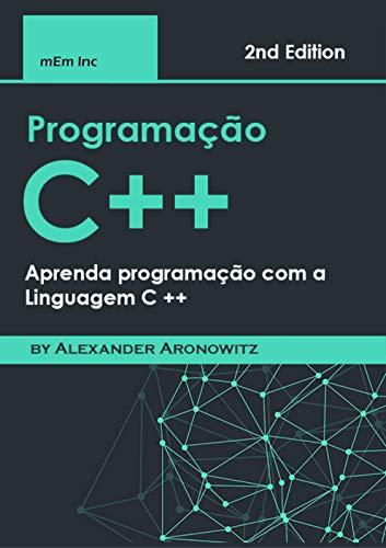 programação C++: Aprenda programação com a Linguagem C ++