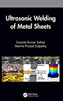 Ultrasonic Welding of Metal Sheets