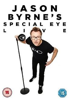 Jason Byrne's Special Eye - Live