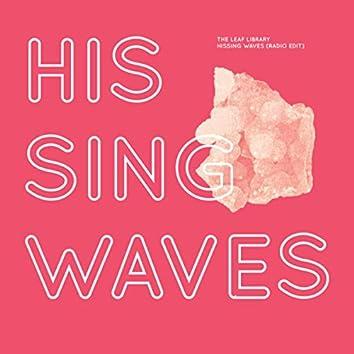 Hissing Waves