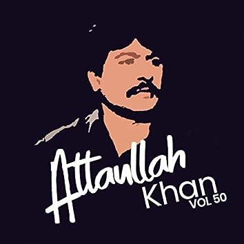 Atta Ullah Khan, Vol. 50