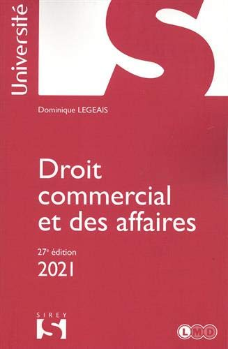 Droit commercial et des affaires 2021 - 27e ed.