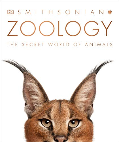 Zoology: Inside the Secret World of Animals (Dk Smithsonian)