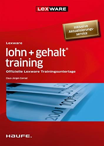 Lexware lohn + gehalt® training: Offizielle Lexware Trainingsunterlage