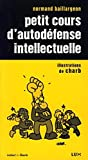 petit cours d'autodfense intellectuelle by Unknown(1904-07-14) - LUX CANADA - 01/01/2006