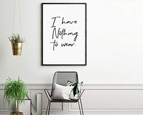 Ik heb niets om Wall Art te dragen Ik heb niets te dragen Print Printerbare Fashion Quote Dressing Room Decor Closet Print Art Print