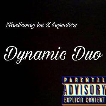 Dynamic Duo (feat. Legendary)