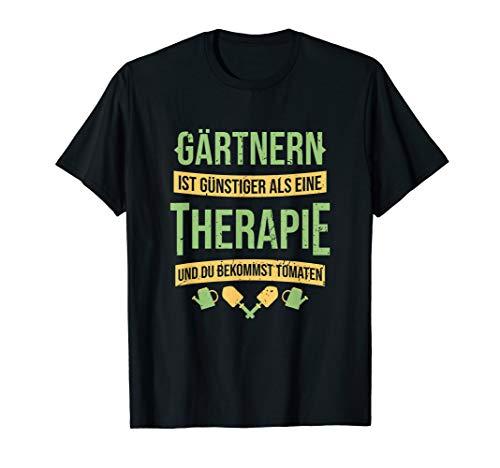 Hobbygärtner Garten Gärtnern Ist Günstiger Als Eine Therapie T-Shirt