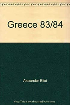 Greece 83/84 (Fisher Annotated Travel Series) 0811600114 Book Cover