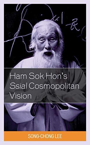 Ham Sok Hon's Ssial Cosmopolitan Vision
