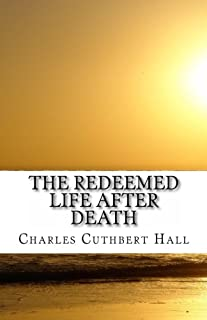 The Redeemed Life After Death