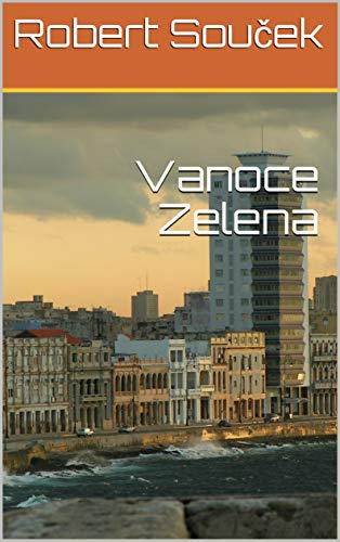 Vanoce Zelena (English Edition)