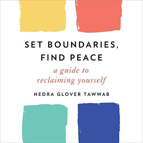 Set Boundaries, Find Peace cover art