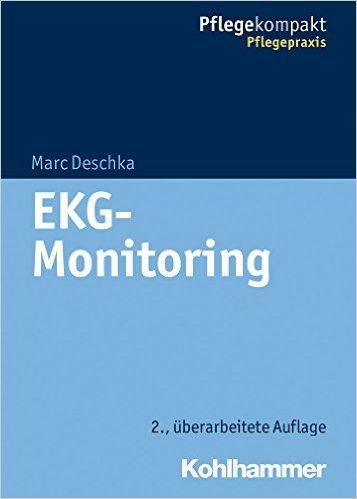 EKG-Monitoring (Pflegekompakt) ( 18. Juni 2014 )