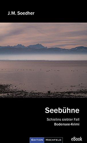 Seebühne: Schielins siebter Fall